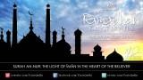 Ramadan Khatirah: Surah An-Nūr – The Light of Imān in the Heart – Dr. Yasir Qadhi | 13th Aug 2011