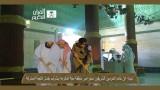 Sheikh Sudais – Kaba Wash 2013 10th June [1st Shabaan 1434]