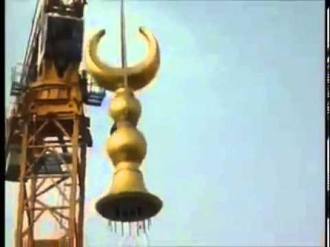 Hilal installment on the minaret of Makkah / Mecca