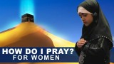Women's prayer according to Qur'an and Sunnah