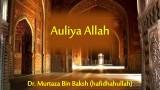 Auliya Allah | Dr.Murtaza Bin Baksh