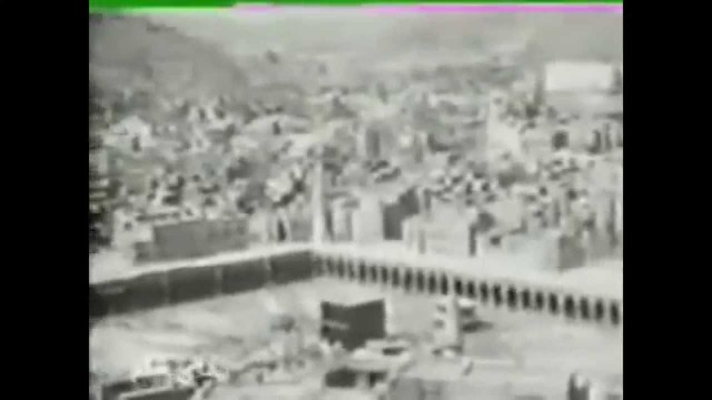 Very Rare Video Hajj 90 years old – 1